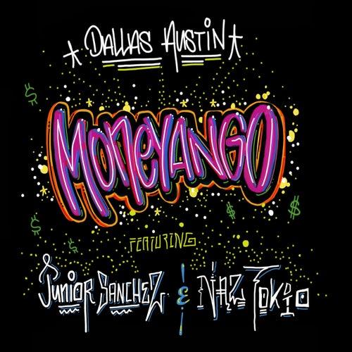 Moneyango (feat. Junior Sanchez & Naz Tokio)