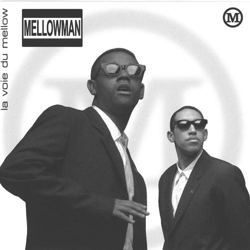 La voie du Mellow