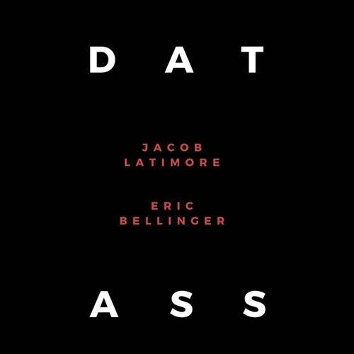 Dat Ass (feat. Eric Bellinger)