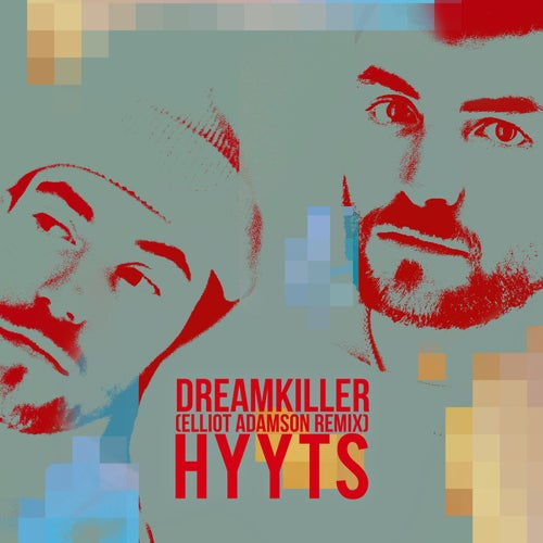 Dreamkiller (Elliot Adamson Remix)