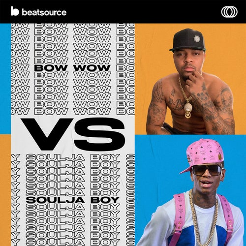 Bow Wow vs Soulja Boy playlist