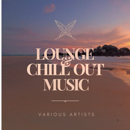 Lounge and Chill out Music