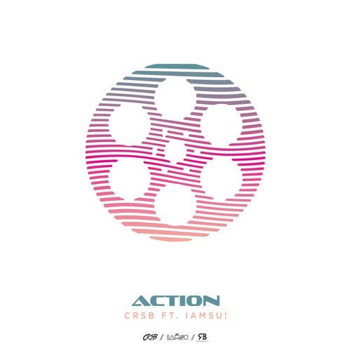 Action (feat. Iamsu!)