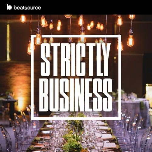 Strictly Business playlist