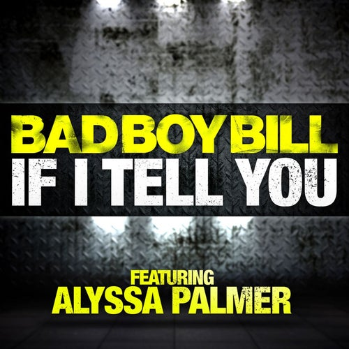 If I Tell You (feat. Alyssa Palmer)