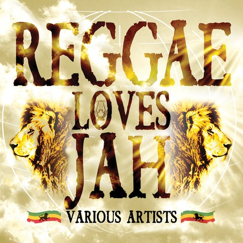 Reggae Loves Jah