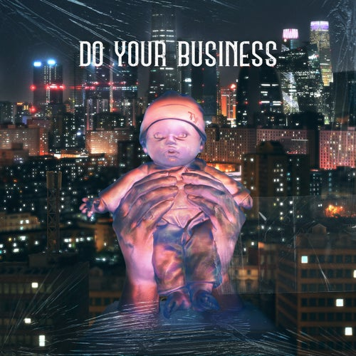 Do Your Business