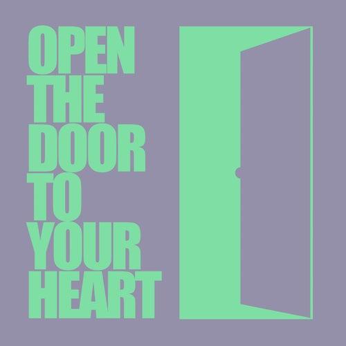 Open The Door To Your Heart