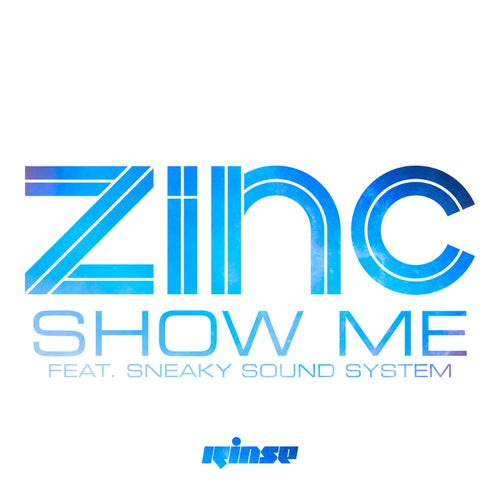 Show Me (feat. Sneaky Sound System)