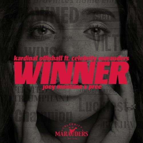 Winner (feat. Celebrity Marauders, Joey Montana & Pree)