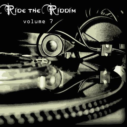 Ride The Riddim Vol 7