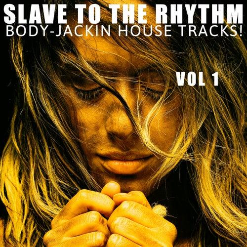 Slave to the Rhythm, Vol. 1
