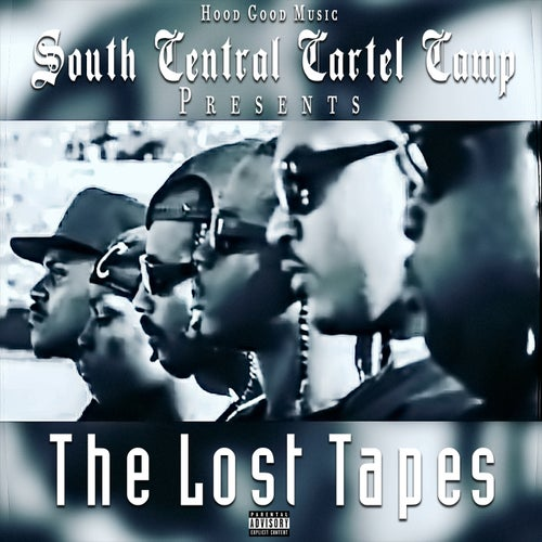 South Central Cartel Presents: The Lost Tapes, Vol. 1