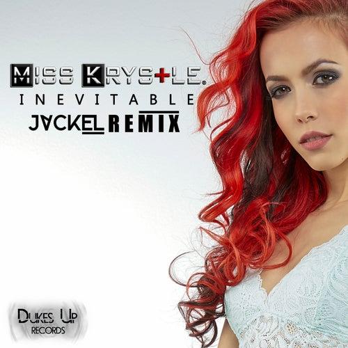 Inevitable (JackEL Remix)