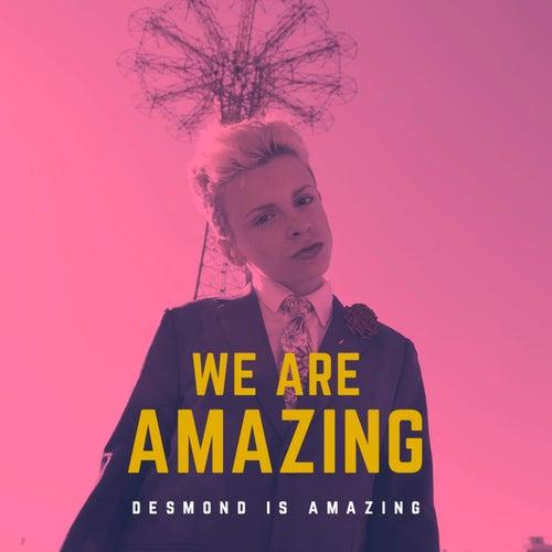 We Are Amazing