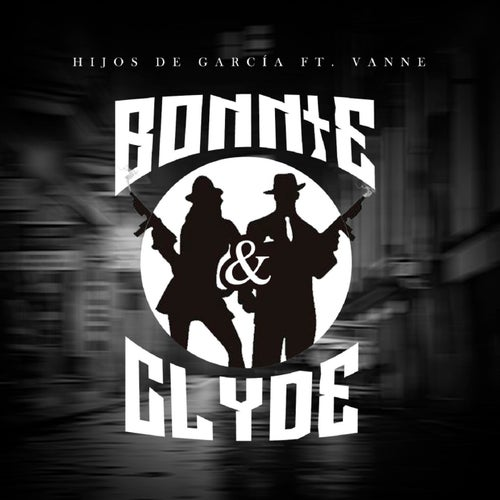 Bonnie & Clyde (feat. Vanne)