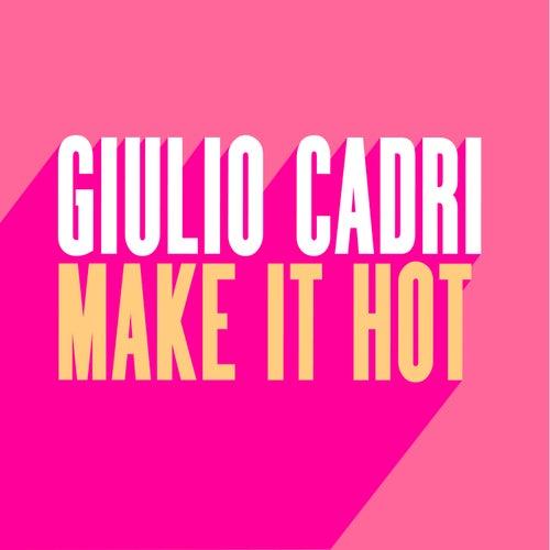 Make It Hot