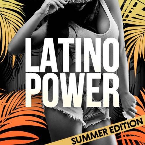 Latino Power (Summer Edition)