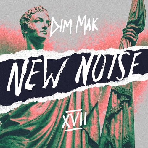 Dim Mak Presents New Noise, Vol. 17