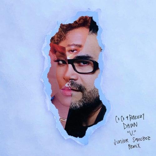 U. (Junior Sanchez Remix)