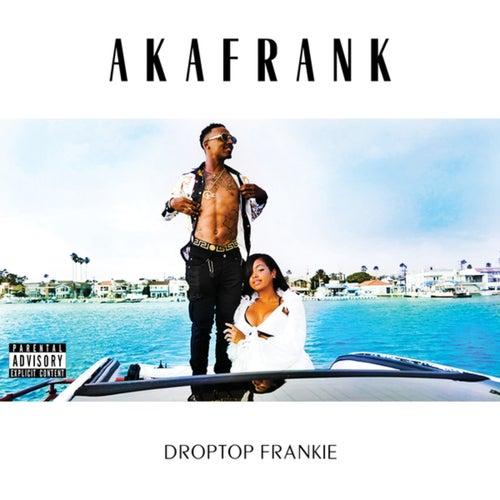 Droptop Frankie