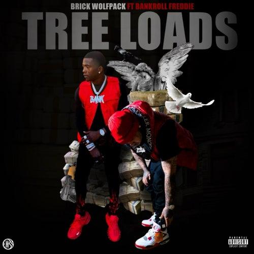 Tree Loads (feat. Bankroll Freddie)