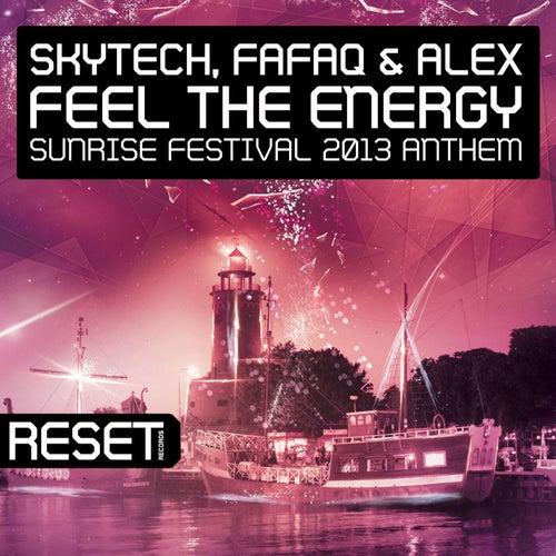 Feel The Energy (Sunrise Festival 2013 Anthem)