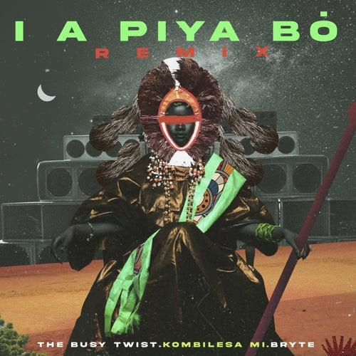 I Apiya Bo (The Busy Twist Remix)
