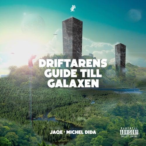 Driftarens Guide Till Galaxen