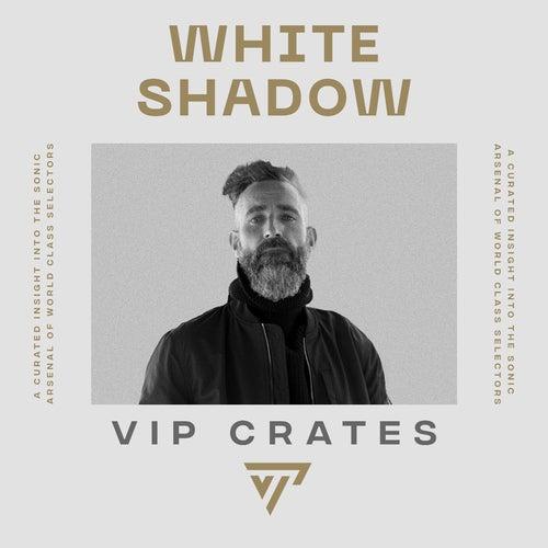 White Shadow - VIP Crates Album Art