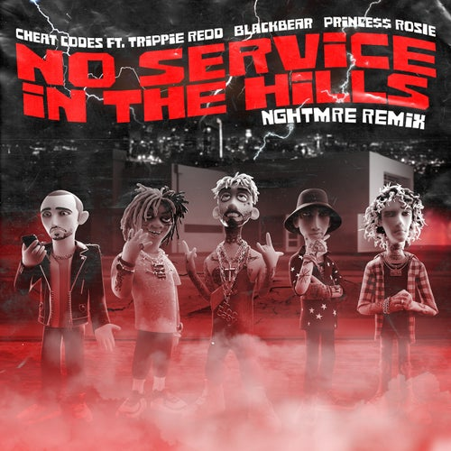 No Service In The Hills (feat. Trippie Redd, Blackbear, PRINCE$$ ROSIE)