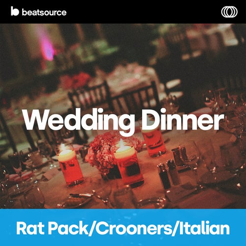Wedding Dinner - Rat Pack, Crooners & Italian Album Art