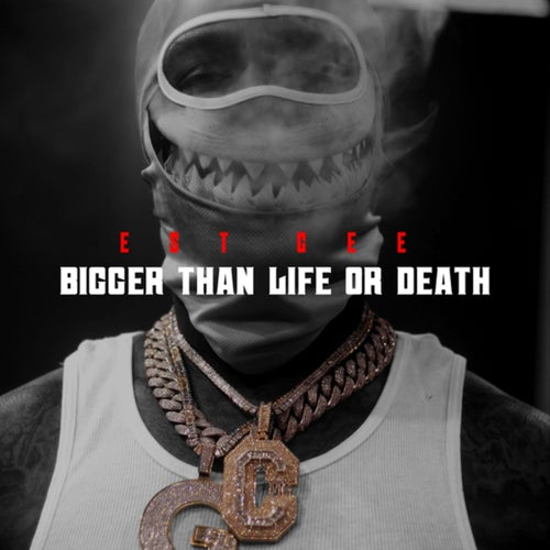 Bigger Than Life Or Death