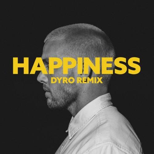 happiness (Dyro Remix)