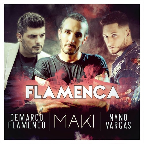 Flamenca (feat. Nyno Vargas & Demarco Flamenco)