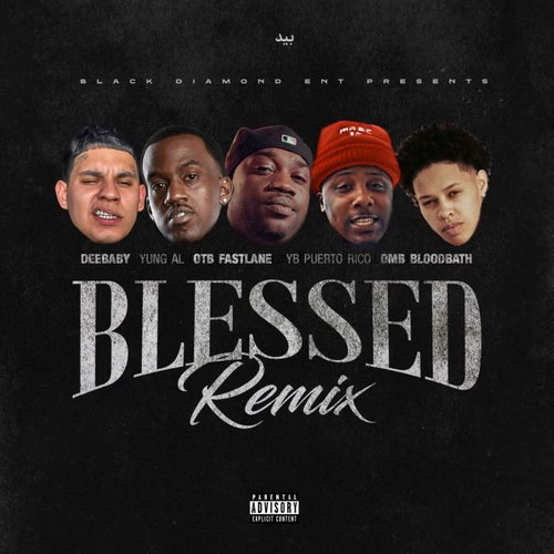 Blessed (Remix)