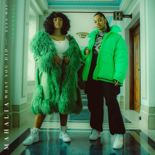 What You Did (feat. Ella Mai)