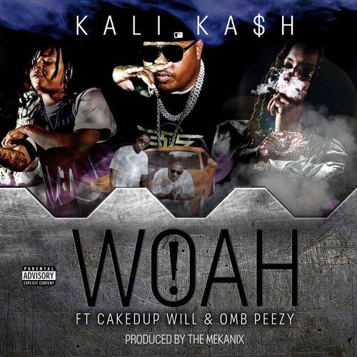 WOAH! (feat. OMB Peezy & CakedUp Will)