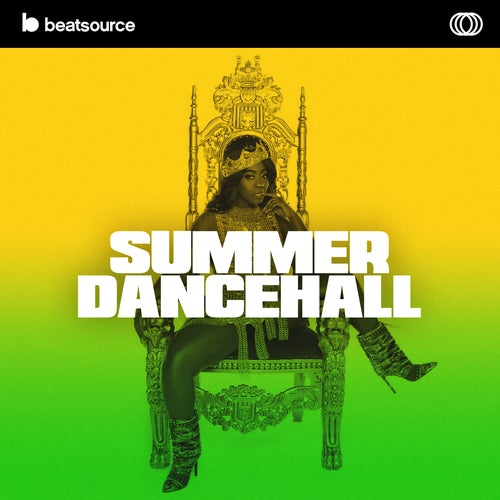 Summer Dancehall playlist