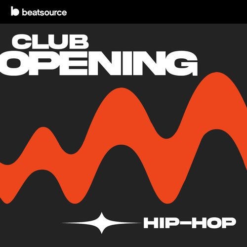 Club Opening - Hip-Hop playlist