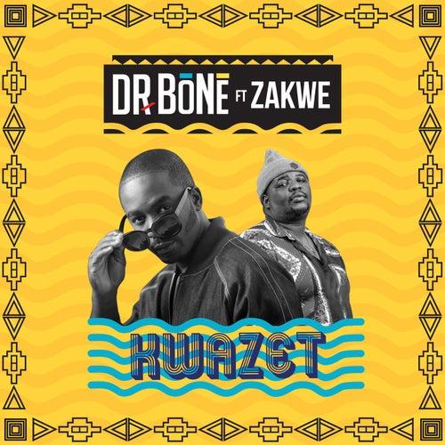 KwaZet (feat. Zakwe)