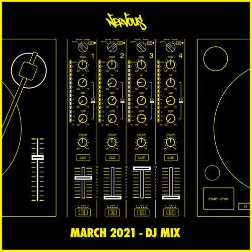 Nervous March 2021 (DJ Mix)