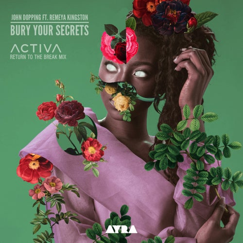 Bury Your Secret (Activa Return To The Break Mix)