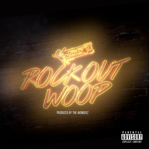 Rock Out Woop - Single