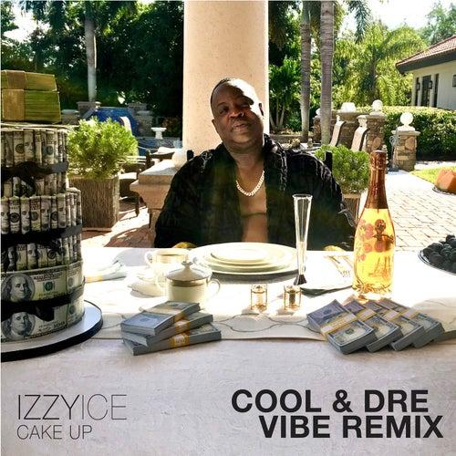 Cake Up (Vibe Remix)