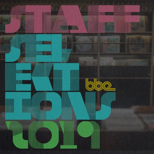 BBE Staff Selections 2019