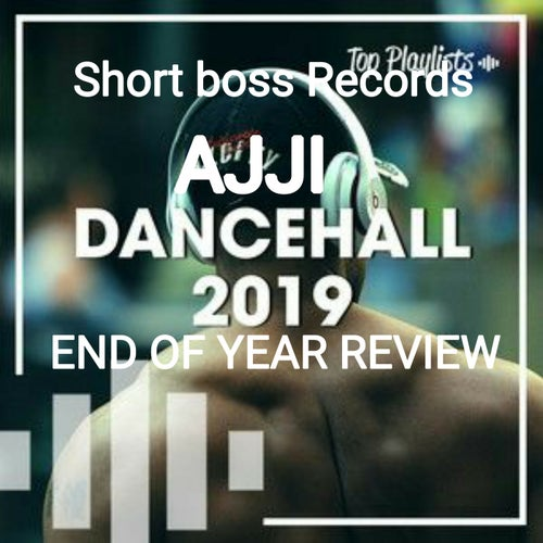 Dancehall Year End Review