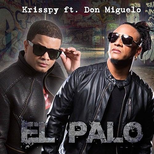 El Palo (feat. Don Miguelo)