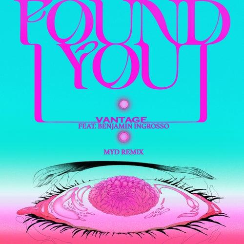 I Found You (feat. Benjamin Ingrosso) [Myd Remix]