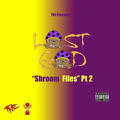 Shroom Files, Pt. 2 - EP